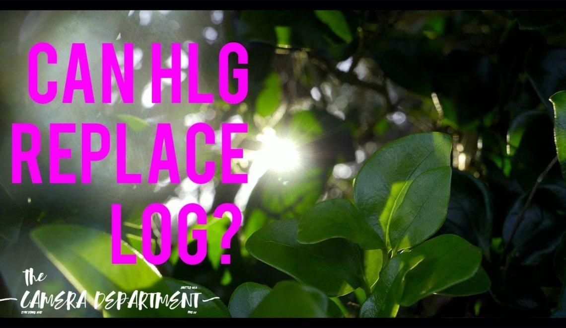 האם צילום ב-HLG יכול להחליף צילום בlog ב-GH5