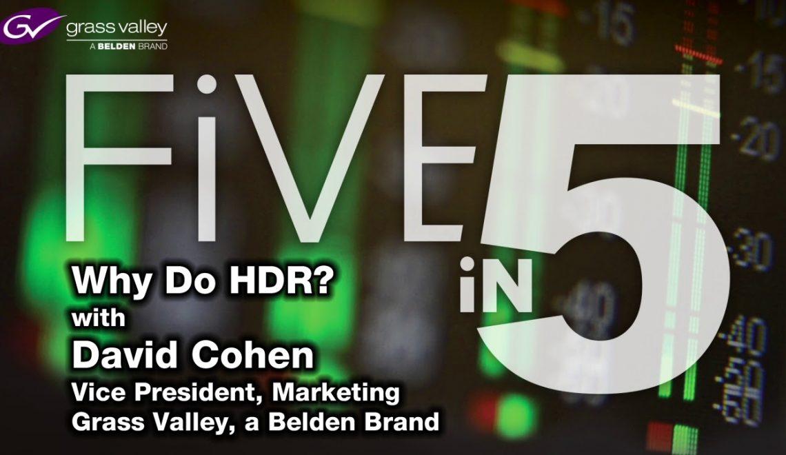 למה תחנות השידור צריכות לשקול שילוב טכנולוגיית HDR?