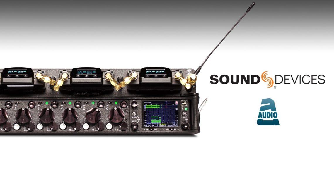 חברת Sound Devices נכנסת לתחום המערכות האלחוטיות