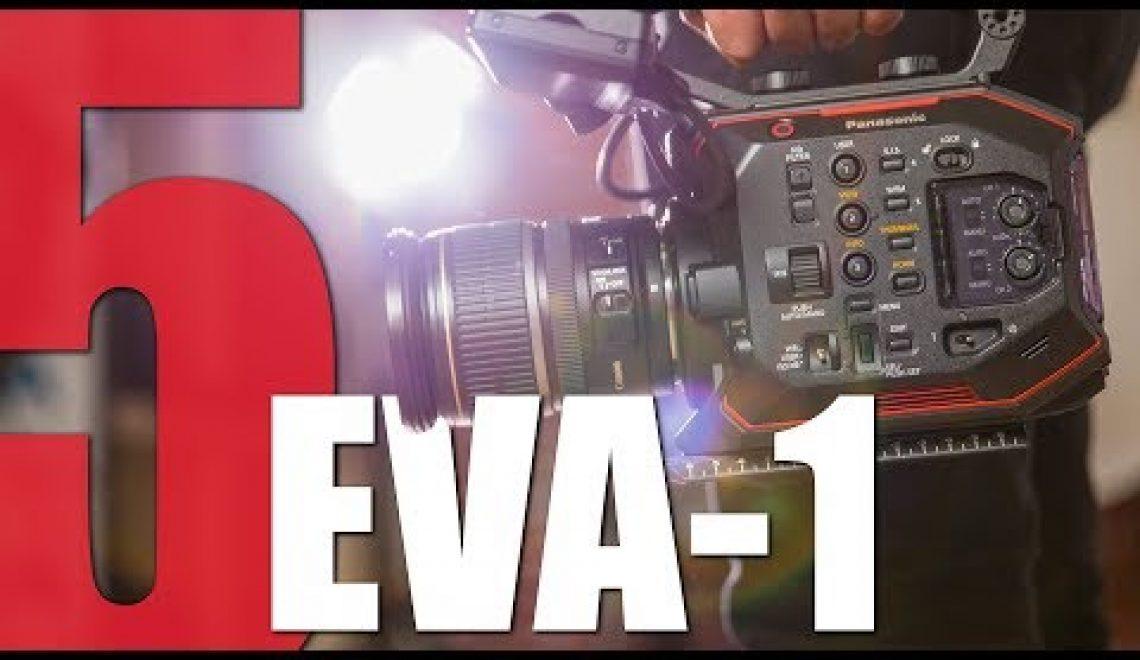 חמש סיבות לכך שצלמים רוצים לרכוש EVA1