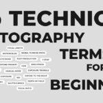 עשרים וחמישה מונחים טכניים שכל צלם חייב לדעת